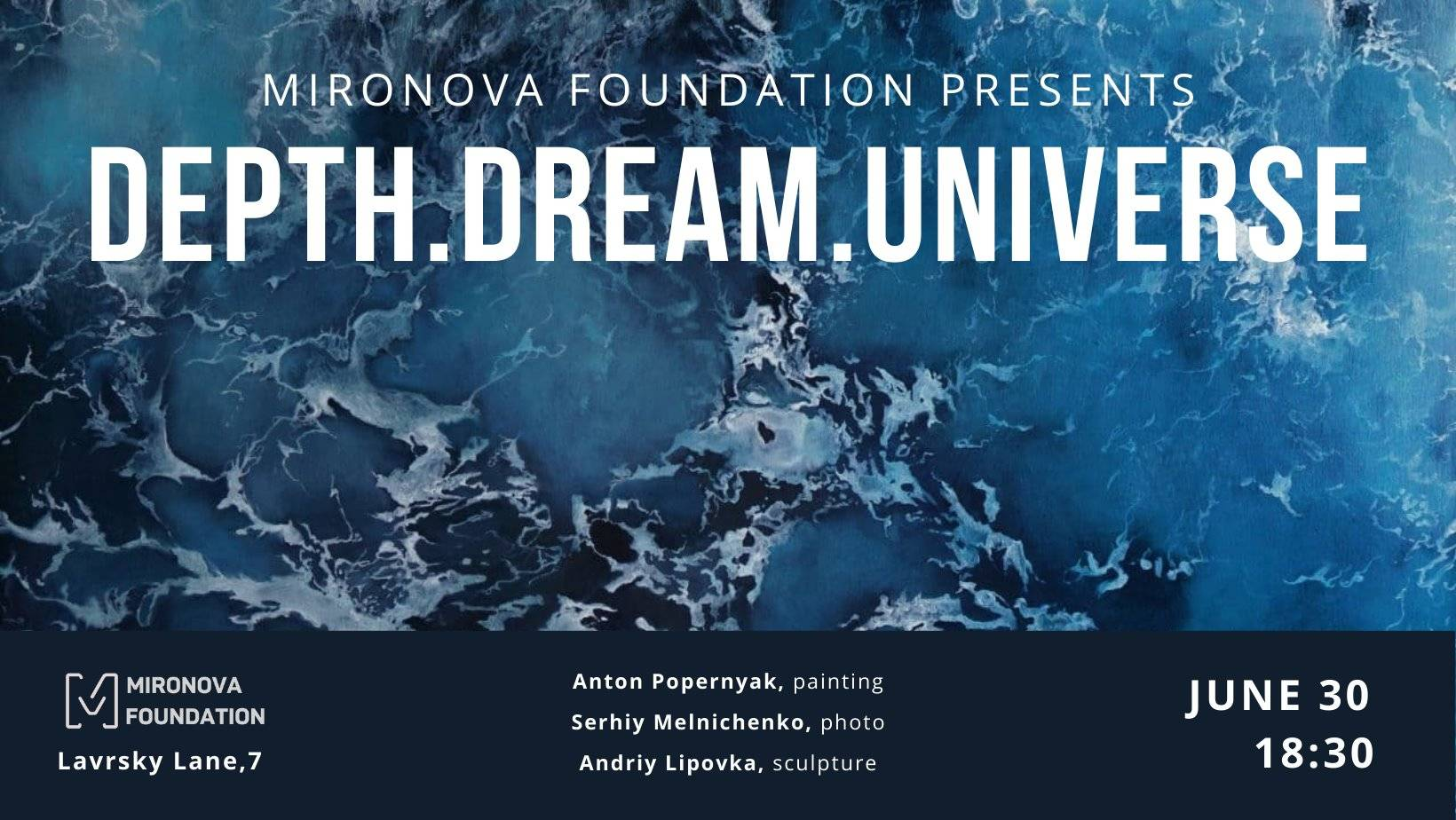 «DEPTH.DREAM.UNIVERSE» в Mironova Gallery